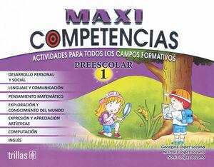 MAXICOMPETENCIAS, PREESCOLAR 1