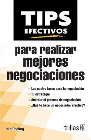 TIPS EFECTIVOS PARA REALIZAR MEJORES NEGOCIACIONES
