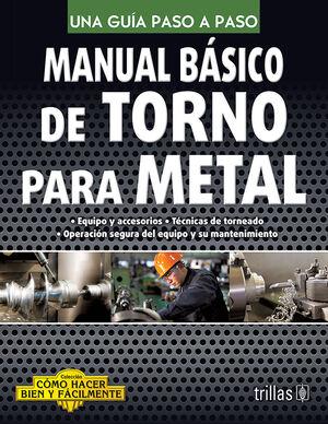 MANUAL BASICO DE TORNO PARA METAL