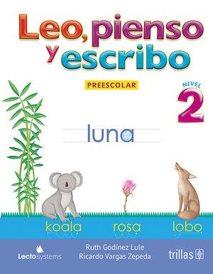LEO, PIENSO Y ESCRIBO. PREESCOLAR 2