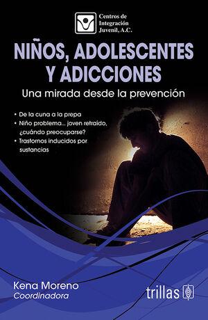 NIÑOS, ADOLESCENTES Y ADICCIONES