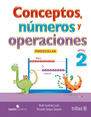 CONCEPTOS, NUMEROS Y OPERACIONES. PREESCOLAR 2