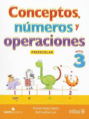 CONCEPTOS, NUMEROS Y OPERACIONES. PREESCOLAR 3