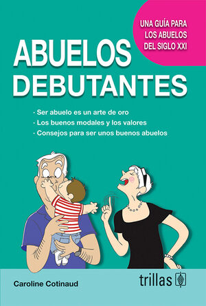 ABUELOS DEBUTANTES