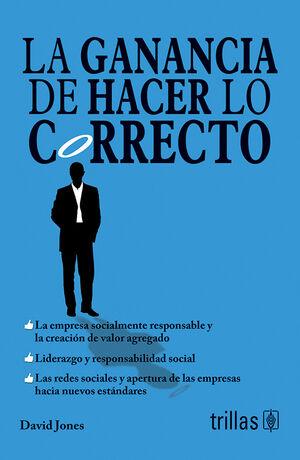 LA GANANCIA DE HACER LO CORRECTO