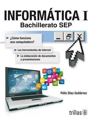 INFORMATICA I. BACHILLERATO SEP
