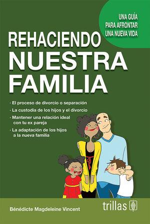 REHACIENDO NUESTRA FAMILIA