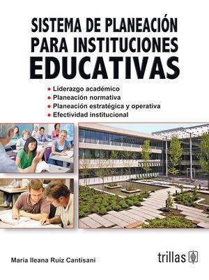 SISTEMA DE PLANEACION PARA INSTITUCIONES EDUCATIVAS
