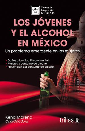 LOS JOVENES Y EL ALCOHOL EN MEXICO