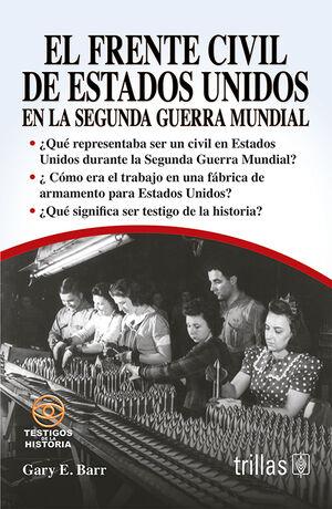 EL FRENTE CIVIL DE ESTADOS UNIDOS EN LA SEGUNDA GUERRA MUNDIAL