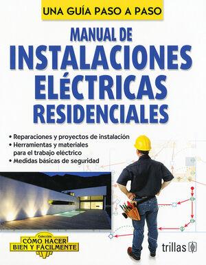 MANUAL DE INSTALACIONES ELECTRICAS RESIDENCIALES