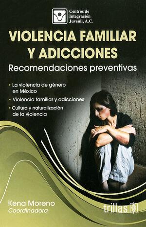 VIOLENCIA FAMILIAR Y ADICCIONES