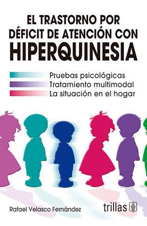 EL TRASTORNO POR DEFICIT DE ATENCION CON HIPERQUINESIA