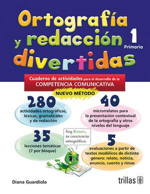 ORTOGRAFIA Y REDACCION DIVERTIDAS 1. PRIMARIA