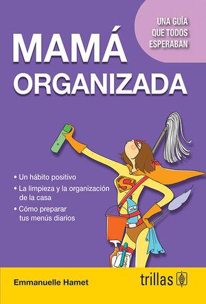 MAMA ORGANIZADA