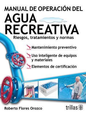 MANUAL DE OPERACION DEL AGUA RECREATIVA