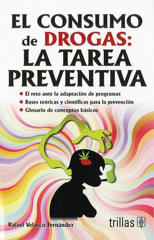 EL CONSUMO DE DROGAS. LA TAREA PREVENTIVA