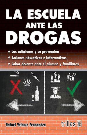 LA ESCUELA ANTE LAS DROGAS