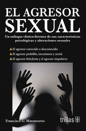 EL AGRESOR SEXUAL