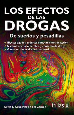 LOS EFECTOS DE LAS DROGAS