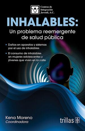 INHALABLES: UN PROBLEMA REEMERGENTE DE SALUD PUBLICA