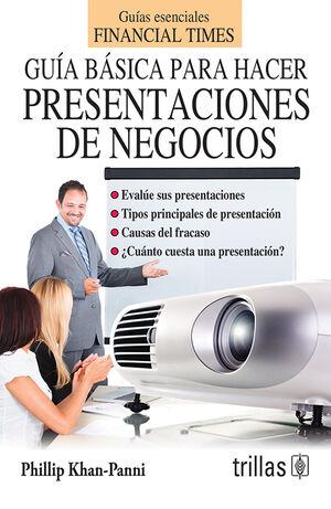 GUIA BASICA PARA HACER PRESENTACIONES DE NEGOCIOS