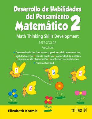 DESARROLLO DE HABILIDADES DEL PENSAMIENTO MATEMATICO 2. PREESCOLAR