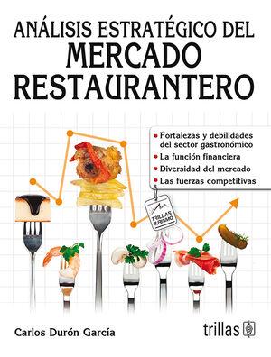 ANALISIS ESTRATEGICO DEL MERCADO RESTAURANTERO