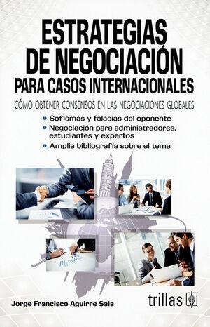 ESTRATEGIAS DE NEGOCIACION PARA CASOS INTERNACIONALES