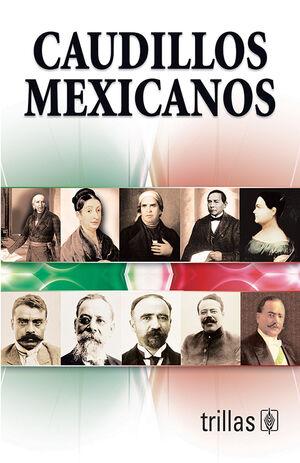 CAUDILLOS MEXICANOS