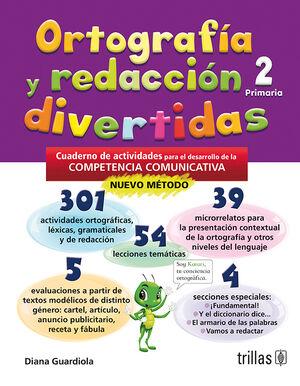 ORTOGRAFIA Y REDACCION DIVERTIDAS 2. PRIMARIA