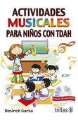 ACTIVIDADES MUSICALES PARA NIÑOS CON TDAH. INCLUYE CD