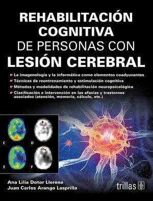 REHABILITACION COGNITIVA DE PERSONAS CON LESION CEREBRAL