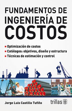FUNDAMENTOS DE INGENIERIA DE COSTOS