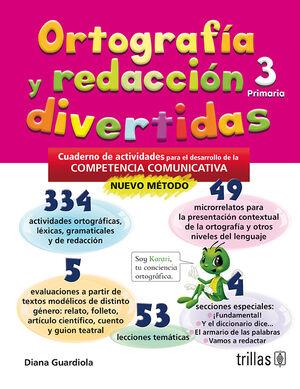 ORTOGRAFIA Y REDACCION DIVERTIDAS 3. PRIMARIA