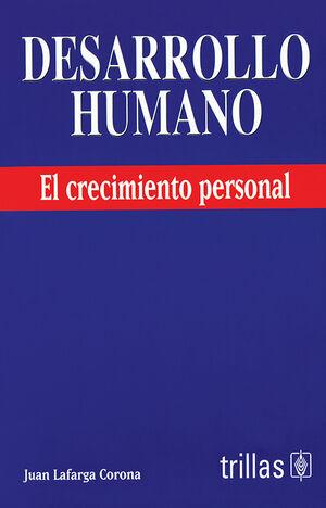 DESARROLLO HUMANO. EL CRECIMIENTO PERSONAL