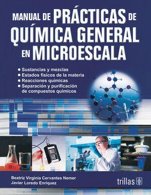 MANUAL DE PRACTICAS DE QUIMICA GENERAL EN MICROESCALA