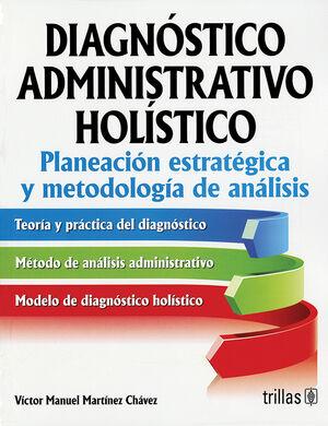 DIAGNOSTICO ADMINISTRATIVO HOLISTICO