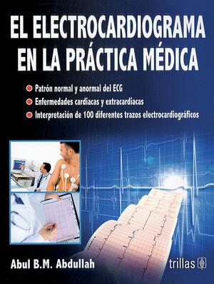 EL ELECTROCARDIOGRAMA EN LA PRACTICA MEDICA