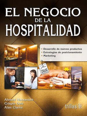 EL NEGOCIO DE LA HOSPITALIDAD
