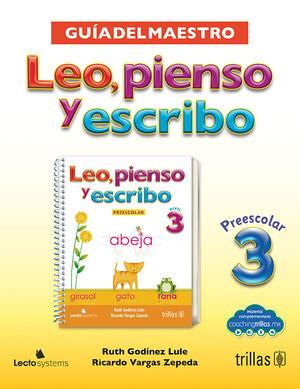 LEO, PIENSO Y ESCRIBO, PREESCOLAR 3. GUIA DEL MAESTRO. INCLUYE CD