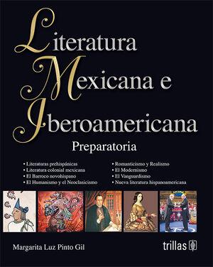LITERATURA MEXICANA E IBEROAMERICANA. PREPARATORIA