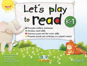 LET'S PLAY TO READ K-1. CD INCLUDED