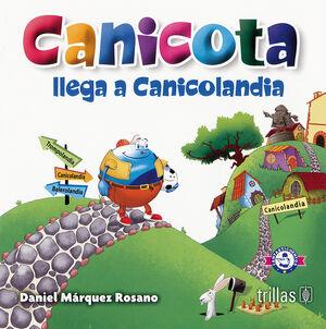 CANICOTA LLEGA A CANICOLANDIA