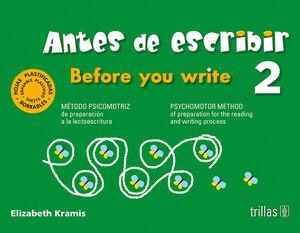 ANTES DE ESCRIBIR 2 = BEFORE YOU WRITE 2