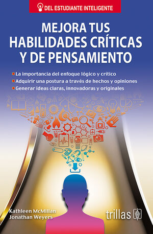 MEJORA TUS HABILIDADES CRITICAS Y DE PENSAMIENTO