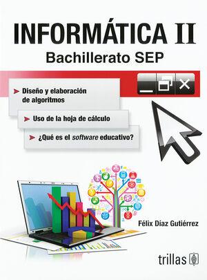 INFORMATICA II, BACHILLERATO SEP