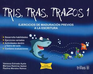 TRIS, TRAS, TRAZOS 1