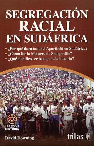 SEGREGACION RACIAL EN SUDAFRICA