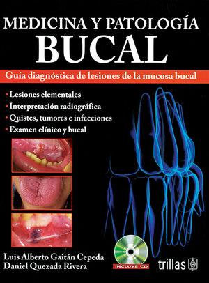 MEDICINA Y PATOLOGIA BUCAL. INCLUYE CD